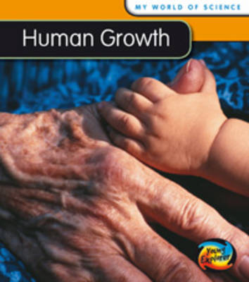 Human Growth by Angela Royston
