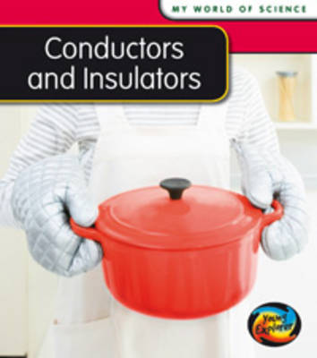 Conductors and Insulators by Angela Royston
