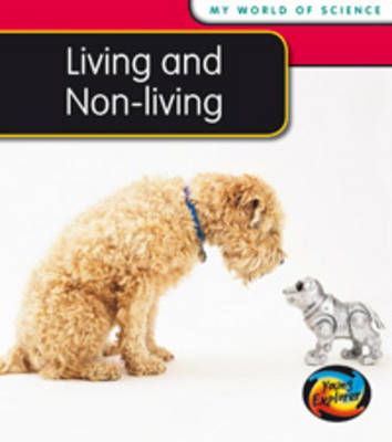 Living and Non-living by Angela Royston