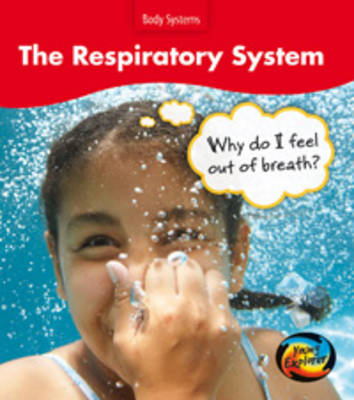 The Respiratory System by Sue Barraclough