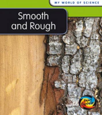 Smooth and Rough by Angela Royston