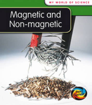 Magnetic and Non-magnetic by Angela Royston