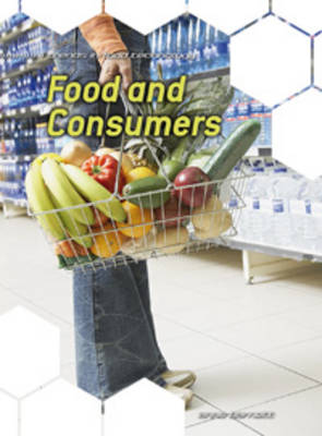 Food and Consumers by Anne Barnett, Hazel King