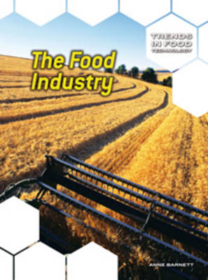 The Food Industry by Anne Barnett, Hazel King