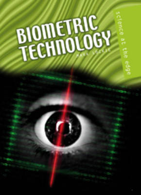 Biometric Technology by Mark Lockie