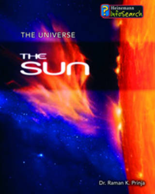 The Sun by Raman Prinja, Stuart Clark, Tim Goss