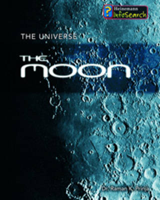 The Moon by Raman Prinja, Stuart Clark, Tim Goss