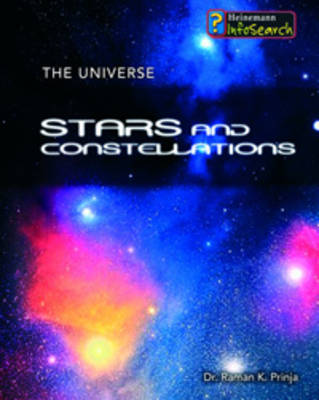 Stars and Constellations by Raman Prinja, Stuart Clark, Tim Goss