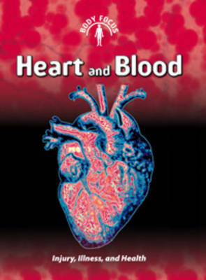 Heart and Blood by Carol Ballard