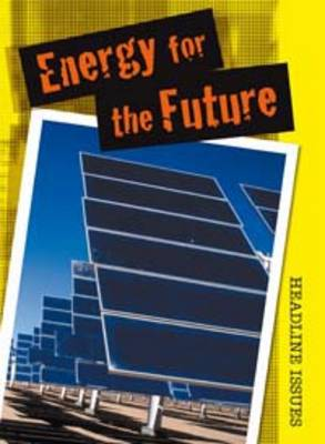 Energy for the Future by Angela Royston