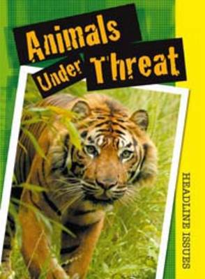 Animals Under Threat by Angela Royston