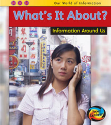 What's it About?: Information Around Us by Claire Throp