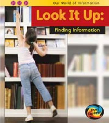 Look it Up: Finding Information by Claire Throp