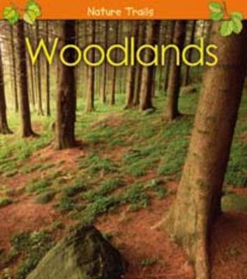 Woodlands by Anita Ganeri