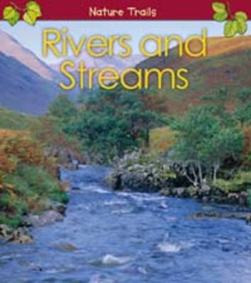 Rivers and Streams by Anita Ganeri
