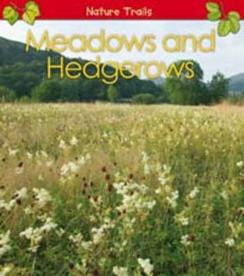 Meadows and Hedgerows by Anita Ganeri