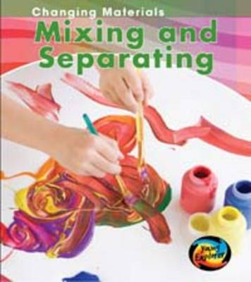 Mixing and Separating by Chris Oxlade