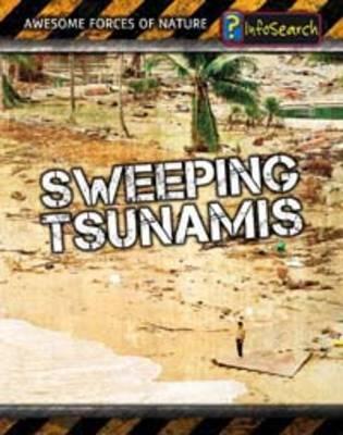 Sweeping Tsunamis by Louise Spilsbury, Richard Spilsbury