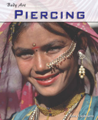 Piercing by Anna Claybourne