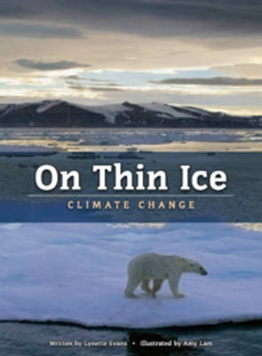 On Thin Ice: Climate Change by Lynette Evans