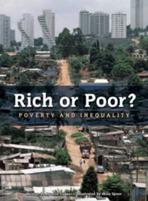 Rich or Poor? Poverty and Inequality by Lynette Evans