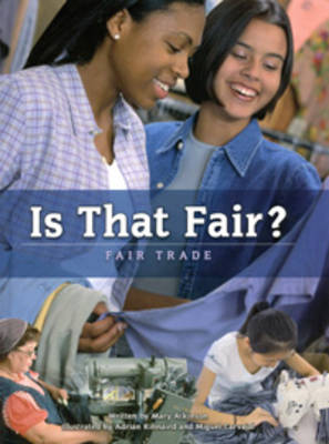 Is That Fair? Fair Trade by Mary Atkinson