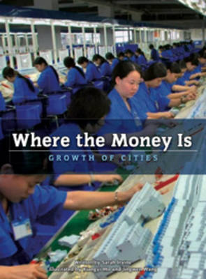 Where the Money is: Growth of Cities by Sarah Irvine