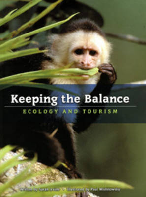 Keeping the Balance: Ecology and Tourism by Sarah Irvine