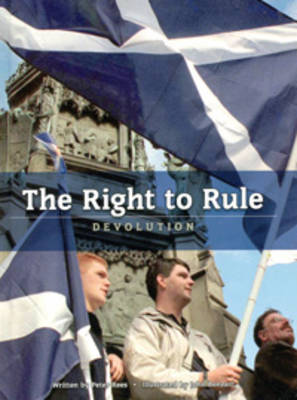 The Right to Rule: Devolution by Peter Rees