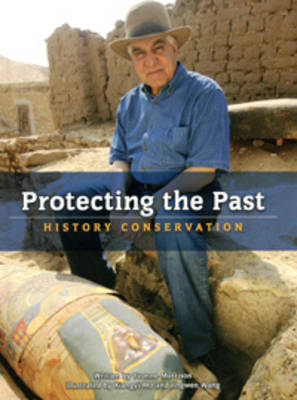 Protecting the Past: History Conservation by Yvonne Morrison