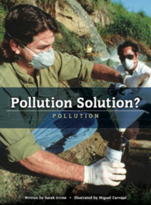 Pollution Solution? Pollution by Sarah Irvine