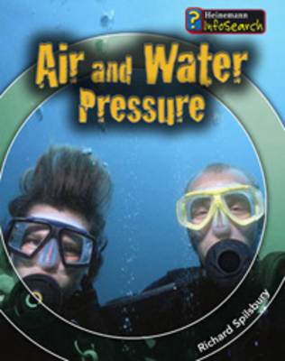 Air and Water Pressure by Richard Spilsbury