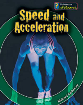 Speed and Acceleration by Richard Spilsbury