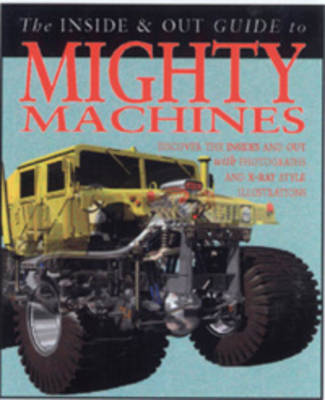 Mighty Machines by Steve Parker