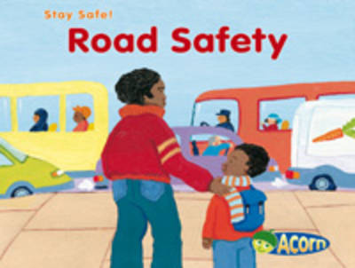 Road Safety by Sue Barraclough