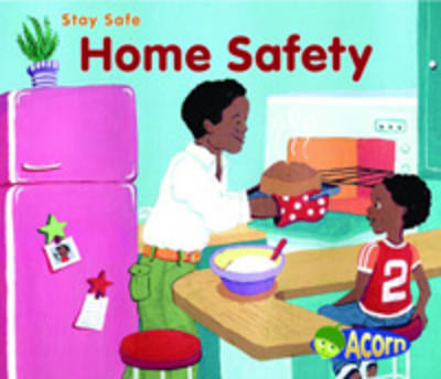 Home Safety by Sue Barraclough