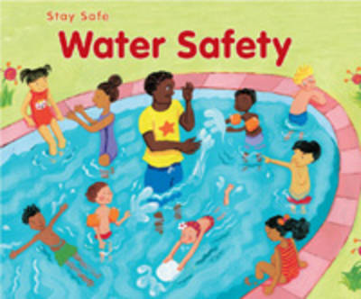 Water Safety by Sue Barraclough