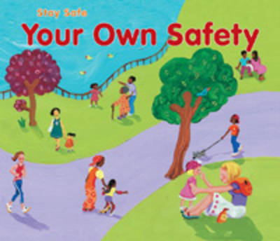 Your Own Safety by Sue Barraclough