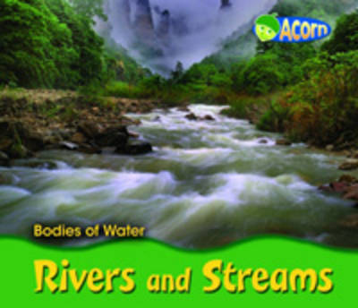 Rivers and Streams by Cassie Mayer