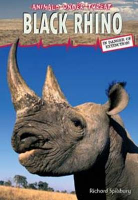 Black Rhino by Louise Spilsbury, Richard Spilsbury