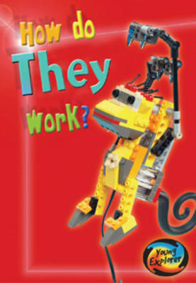 How Do Toys Work? by Wendy Sadler