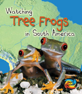 Watching Tree Frogs in South America by Elizabeth Miles