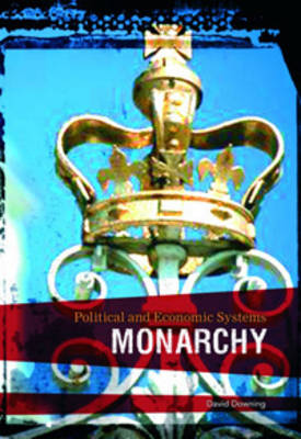 Monarchy by David Downing, Richard Tames