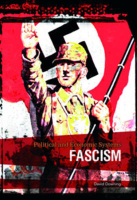 Fascism by David Downing, Richard Tames