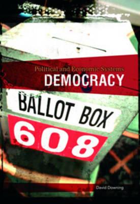 Democracy by David Downing, Richard Tames