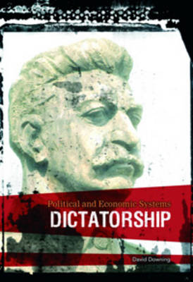 Dictatorship by Richard Tames, David Downing