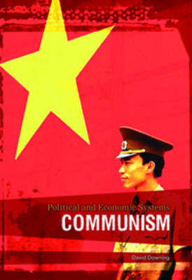 Communism by Richard Tames, David Downing