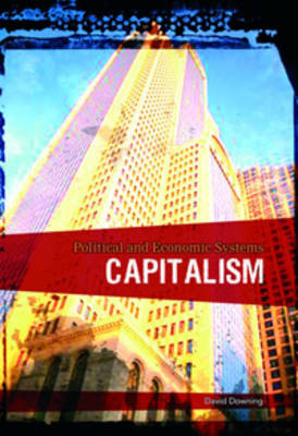 Capitalism by Richard Tames, David Downing
