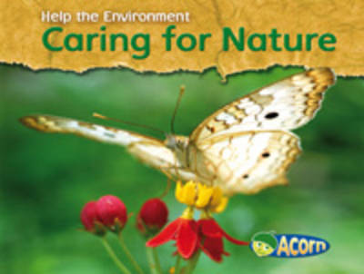 Caring for Nature by Charlotte Guillain