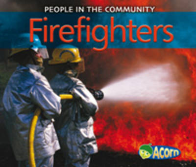Firefighters by Diyan Leake